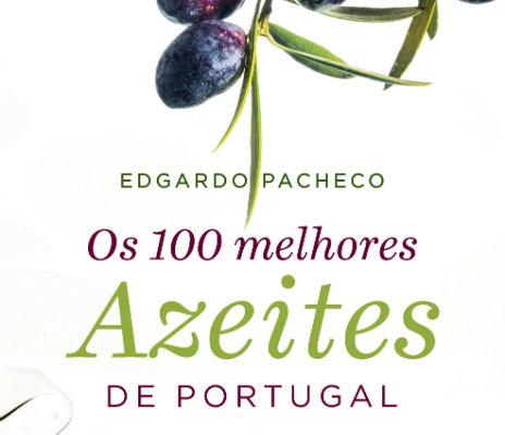 Os 100 Melhores Azeites de Portugal